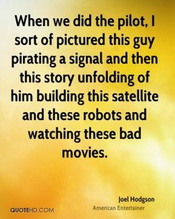 When we did the pilot, I 