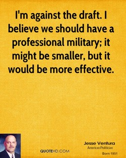 I'm against the draft. I 