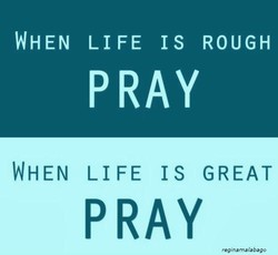WHEN LIFE IS ROUGH 