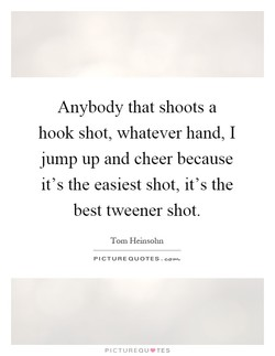 Anybody that shoots a 