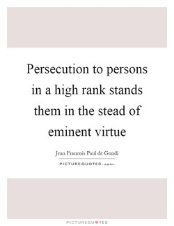 Persecution to persons 