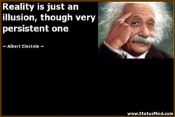 Reality is just an 