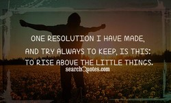 ONE RESOLUTION 1 HAVE MADE, 