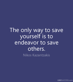 The only way to save 
