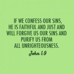 IF WE CONFESS OUR SINS, 