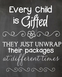 Every Child is gifted THEY JUST UNWRAP their packages GX9GX9