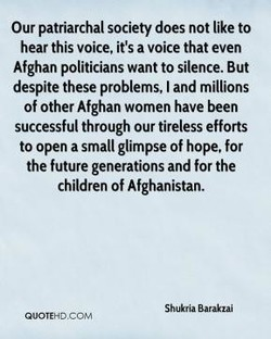 Our patriarchal society does not like to 