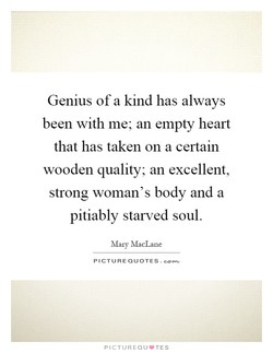 Genius of a kind has always 