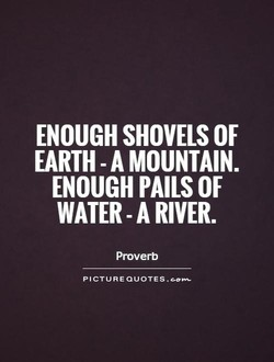 ENOUGH SHOVELS OF 