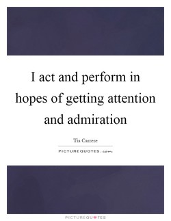 I act and perform in 