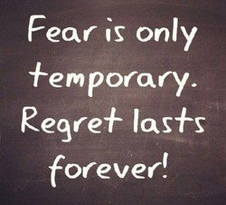 Fear is only 