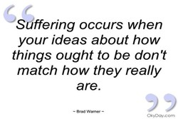 Såffering occurs when 