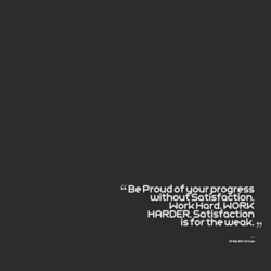 Be Proud of uour progress 