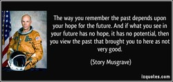 The way you remember the past depends upon 