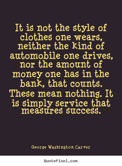 It is not the style of 