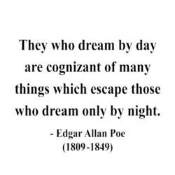 They who dream by day 