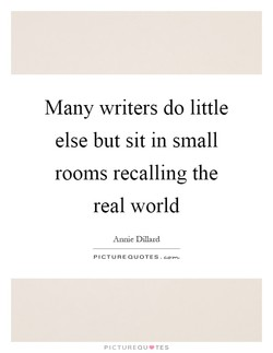 Many writers do little 