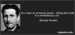 In a time of universal deceit - telling the truth 