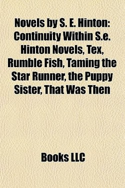 Novels by S. E. Hinton: 