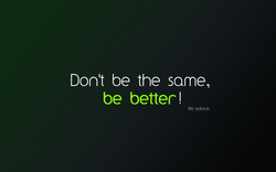 Donlt be the same, 