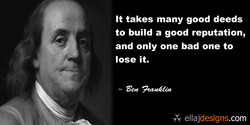 It takes many good deeds 