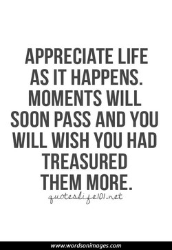 APPRECIATE LIFE 