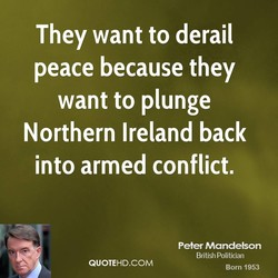 They want to derail 