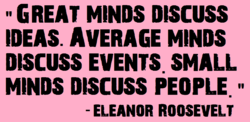 """ GREAT MINDS DISCUSS 