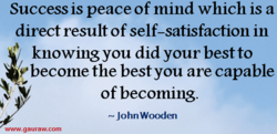 Success is peace of mind which is a 