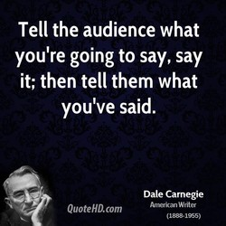 Tell the audience what 