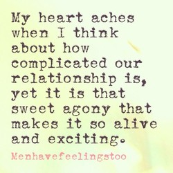 My heart aches 