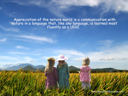 Appreciation of the nature world is a communication with 