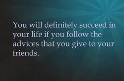 You will definitely succeed in 
