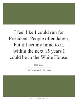 I feel like I could run for 