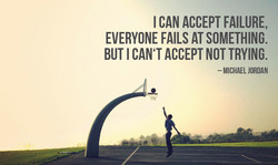 I CAN ACCEPT FAILURE, 