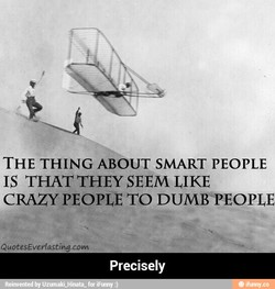 THE THING ABOUT SMART PEOPLE 