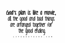 God's plan is like a movie, 