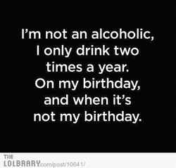 I'm not an alcoholic, 