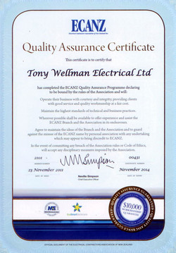 ECANZ Quality Assurance Certificate This certificate is to certify that 'fony Wellman Electrical Ltd has completed the ECANZ Quality Assurance Programme declaring to be bound by the rules of the Association and will: Operate their business with courtesy and integrity, providing clients with good service and quality workmanship at a fair cost. Maintain the highest standards of technical and business practices. Wherever possible shall be available to offer experienCe and assist the ECANZ Branch and the Association in its endeavours. Agree to maintain the ideas of the Branch and the Association and to guard against the misuse of the ECANZ name by personal association with any undertaking which may appear to bring discredit to ECANZ. In the event of committing any breach of the Association rules or Code of Ethics, will accept any disciplinary measures imposed by the Association. 2101 MEMBER NUMBER 23 November 2011 DATE OF ISSUE Neville Simpson Chief Executive Officer EcoSmartf 00431 CERTIFICATE NUMBER November 2014 OATE OF EXPIRY ssCRANCe $10,000 w ORKMANSHIP G/ 'ARAIVIT:I: 00 OFFICIAL DOCUMENT OF THE ELECTRICAL CONTRACTORS ASSOCIATION OF NEW ZEALAND