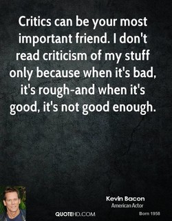 Critics can be your most 