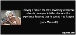 Carrying a baby is the most rewarding experience 