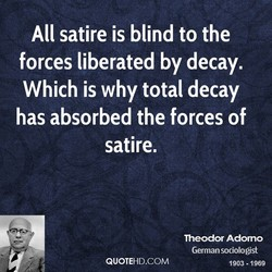 All satire is blind to the 