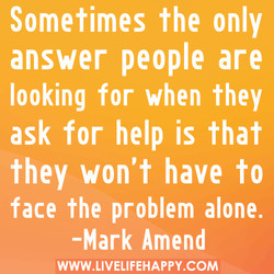 Sometimes the only 