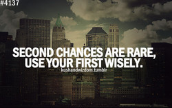 SECON CHANCES ARE RARE, 