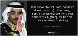 [The answer to that, warns Saddam's 