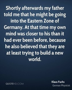Shortly afterwards my father 