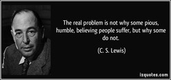 The real problem is not why some pious, 