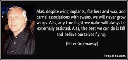Alas, despite wing implants, feathers and wax, and 