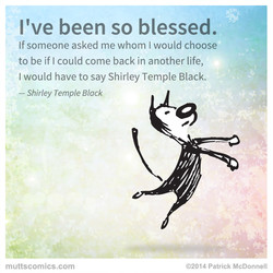 I've been so blessed.