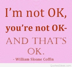 I'm not 0K, 